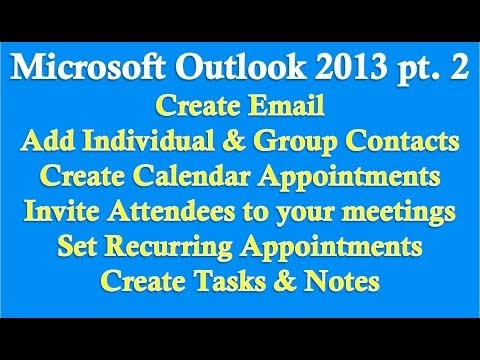 Microsoft Outlook 2013/2016 part 2 (Email, Contacts, Calendar, Tasks ...