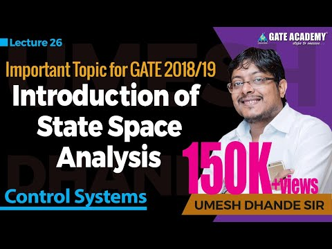 Introduction of State Space Analysis | Control System | Important topic for GATE 2018/19