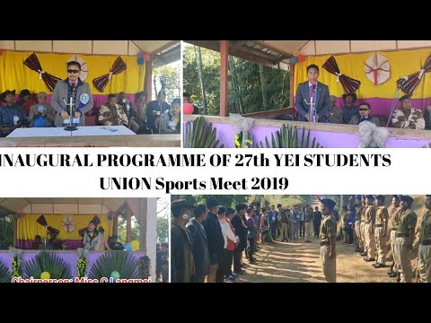 INAUGURAL PROGRAMME|27th SESSION YEI STUDENTS UNION|SPORTS MEET 2019