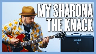My Sharona The Knack Guitar Lesson + Tutorial