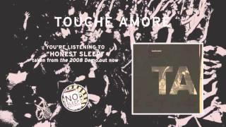 """Honest Sleep"" by Touchè Amorè taken from the 2008 Demo"