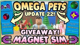 💜 200+ OMEGA PETS GIVEAWAY + Shinies 🎁 Magnet Simulator Update 22 (Roblox)