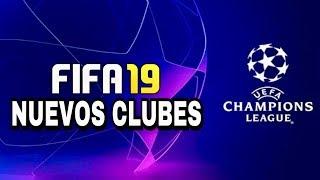 FIFA 19 - NUEVOS CLUBES DE LA CHAMPIONS LEAGUE Y RESTO DE LIGAS   PARTE II