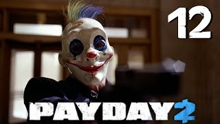 PAYDAY 2 - Let's Play - Le Concessionnaire - Episode 12 FR