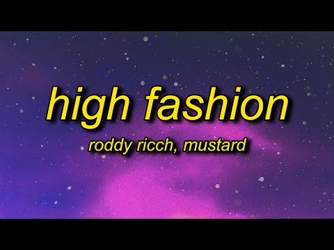 Roddy Ricch – High Fashion (Lyrics) ft. Mustard | if we hop in the benz is that okay