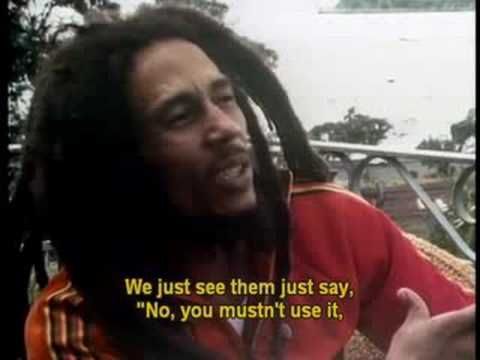 Bob Marley's view on smokin herb.