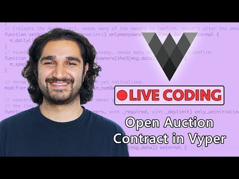 Building an Open Auction Contract in Vyper!