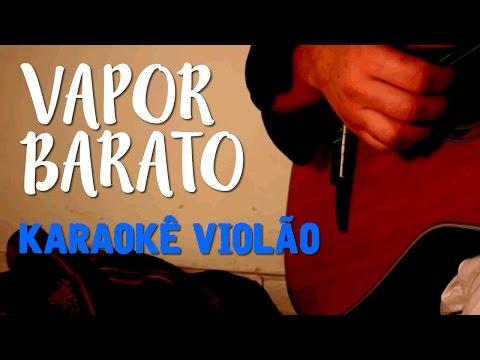 Vapor Barato - Gal Costa - Karaokê com violão