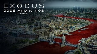 Exodus: Gods and Kings | Water into Blood: London [HD] | 20th Century FOX