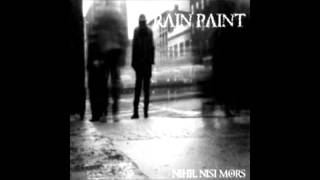 Watch Rain Paint Disintegration video