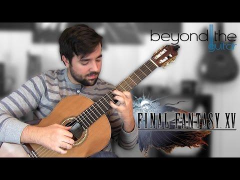 Final Fantasy XV: Main Title Theme (Somnus) - Classical Guitar Cover
