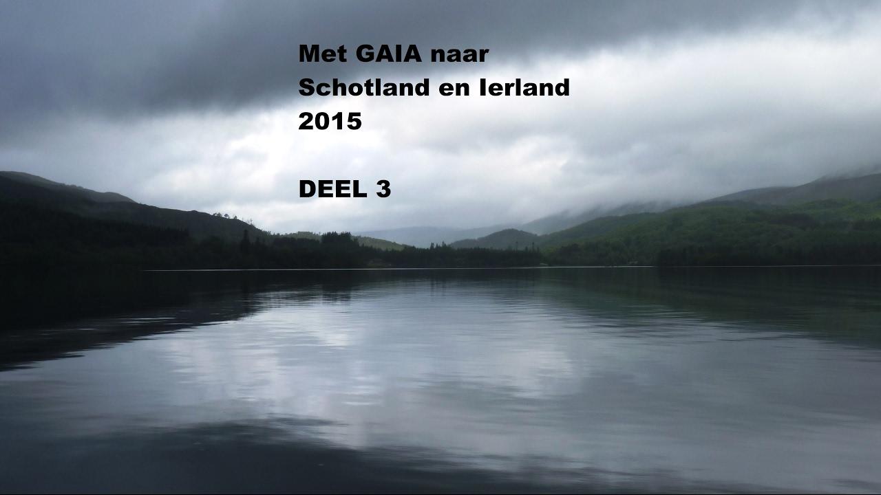 Download Met Gaia naar Schotland en Ierland 2015 deel 3