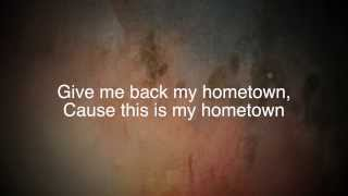 Give Me Back My Hometown - Eric Church (Lyrics)
