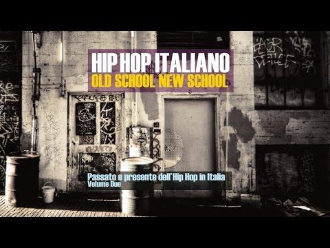 Hip Hop Megamix 2016 HQ| Best Italian Old and New Hip Hop Music