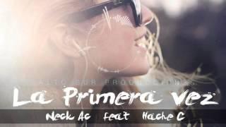 La Primera Vez Neck AC feat HacheC