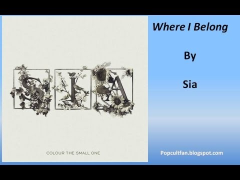 Sia - Where I Belong (Lyrics)