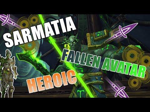Sarmatia vs Fallen Avatar Heroic