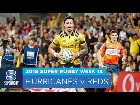 HIGHLIGHTS: 2018 Super Rugby Week 14: Hurricanes v Reds