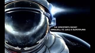 The Spaceman's Rocket (JOSHEGAN Mashup) - Hardwell vs. W&W & Blasterjaxx