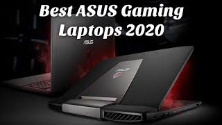 Best Asus Gaming Laptops 2020