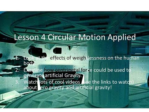 Physics 20: Artificial Gravity and Circular Motion