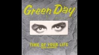 Green Day Demos - Time Of Your Life (Good Riddance)
