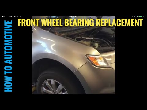 How to Replace Front Wheel  Bearings on a 2006-2014 Ford Edge/Lincoln MKX