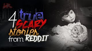 4 True Scary Stories From Reddit