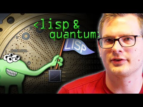 Lisp, The Quantum Programmer's Choice - Computerphile