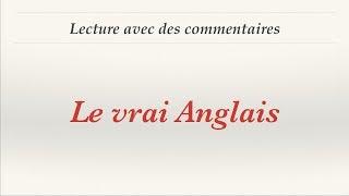 Урок французского языка. Le vrai Anglais. Lecture commentée.