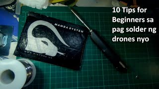 Download 10 Tips to get you started in Soldering your Drones