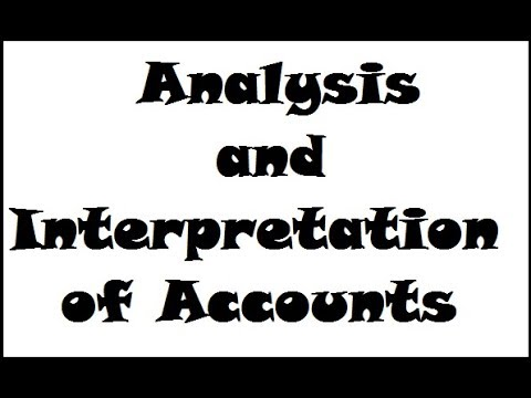 Analysis and Interpretation of Accounts for Management