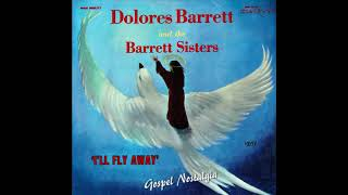 "Dolores Barrett and the Barrett Sisters (1965) ""I'll Fly Away"" Upload by Gospel Explosion"
