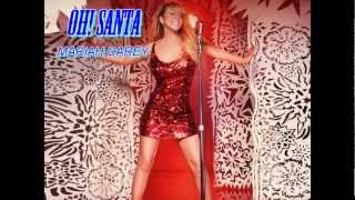 Mariah Carey - Oh Santa (Lyrics)