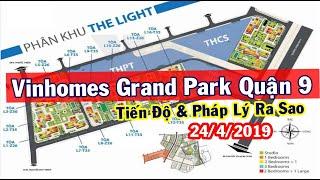 Vincity Quận 9 - Cập nhật tiến độ xây dựng và một số thông tin mới Vinhomes Grand Park quận 9