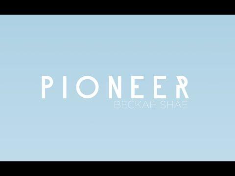 Beckah Shae - Pioneer (Lyric Video)