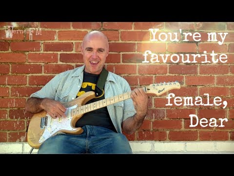 You're My Favourite Female, Dear (Music & Lyrics video) by Werner FM
