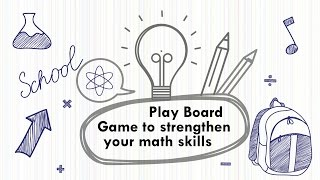 Play board game to strengthen your math skills