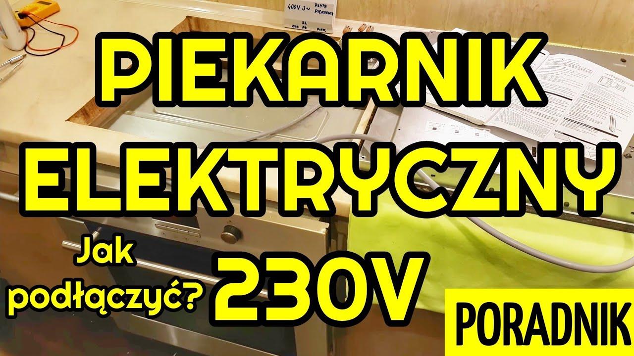 Jak Podlaczyc Piekarnik Elektryczny Do Instalacji Elektrycznej 230v