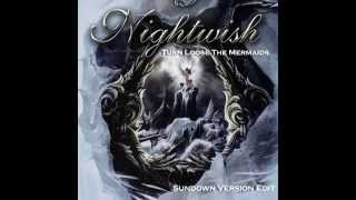 Nightwish Turn Loose The Mermaids Sundown Edit