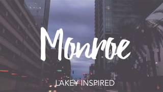 Monroe Lakey Inspired | 10 Hours Long