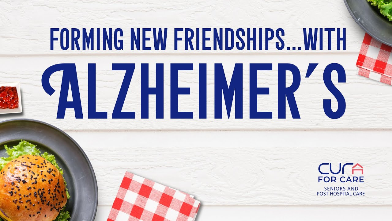 Forming New Friendships...With Alzheimer's