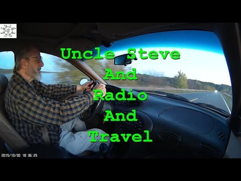 Uncle Steve And Radio And Travel