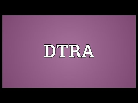 DTRA Meaning