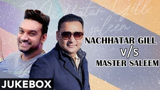 Nachhatar Gill Vs Master saleem   Jukebox   Latest Punjabi Songs 2020   Planet Recordz