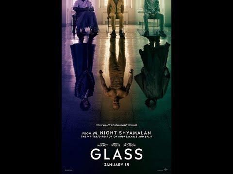 Glass 2019 Movie Trailer, Cast and Crew