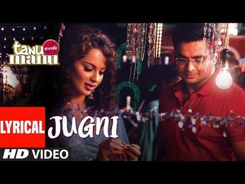 Tanu Weds Manu: JUGNI Lyrical Video   Kangana Ranaut  Mika Singh   Krsna Solo