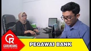 Pegawai Bank | Garundang 122