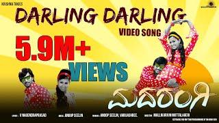 Darling Darling - Super hit Kannada from Madarangi full song
