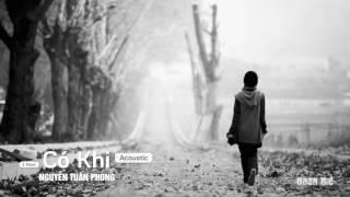 [1 hour] Có khi (Acoustic Version) - Nguyễn Tuấn Phong